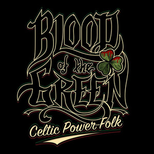 Blood Of The Green
