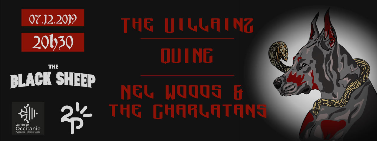 The Villainz / Quine / Nel Wood and the Charlatans